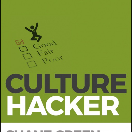 Author Shane Green Sponsors Goodreads Giveaway of His New Book, Culture Hacker